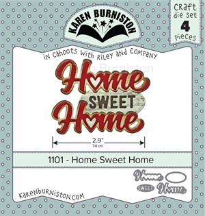 Home sweet home, dies, Karen Burniston.