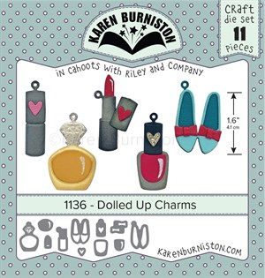 Dolled up charms, dies, Karen Burniston.