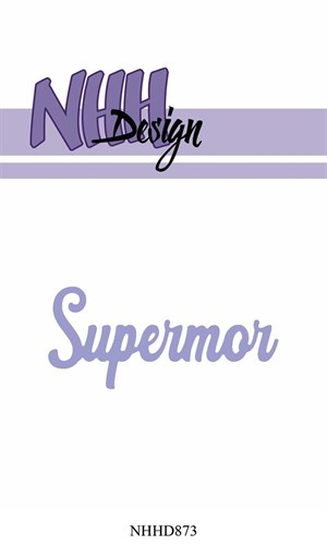 Supermor dies, nnh-design.